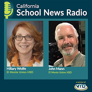 CaSN Podcast: El Monte Union CTE Pathway Programs Create Chefs and Media Stars