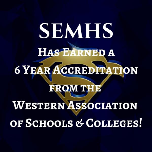 SEMHS Earns A 6-Year Accreditation!